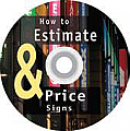 How to Estimate & Price Signs CD